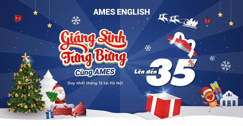 Giáng sinh tưng bừng cùng AMES